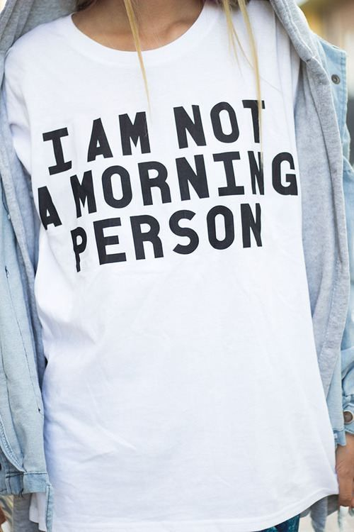 morning person tshirt
